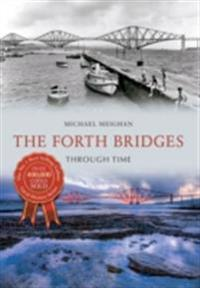 Forth Bridges Through Time