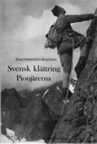 Svensk klättring : Pionjärerna