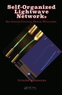 Self-Organized LightWave Networks: Self-Aligned Coupling Optical Waveguides