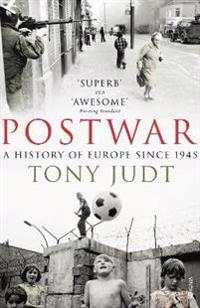 Postwar - A History of Europe Since 1945
