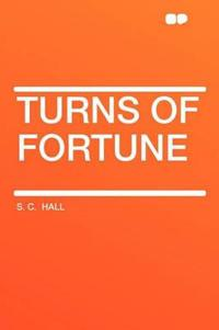 Turns of Fortune