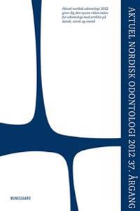 Aktuel nordisk odontologi 2012