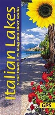Italian lakes - 5 car tours, 75 long and short walks