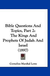 Bible Questions and Topics