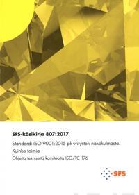 Standardi ISO 9001: 2015 pk-yritysten näkökulmasta
