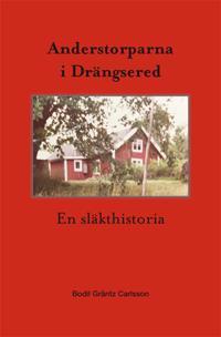 Anderstorparna i Drängsered - En släkthistoria