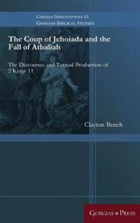 The Coup of Jehoiada and the Fall of Athaliah