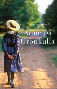 Anne på Grönkulla, del 1