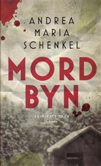 Mordbyn - Andrea Maria Schenkel pdf epub