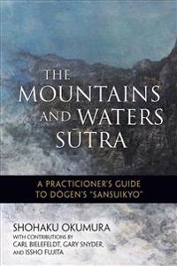 The Mountains and Waters Sutra