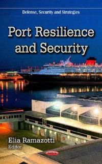 Port Resilience and Security