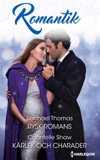 Rysk romans ; Kärlek och charader