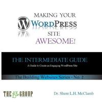 Making Your Wordpress Site Awesome