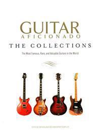 Guitar Aficionado The Collections