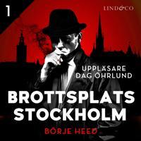 Brottsplats Stockholm - Del 1