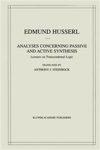 Analyses Concerning Passive and Active Synthesis