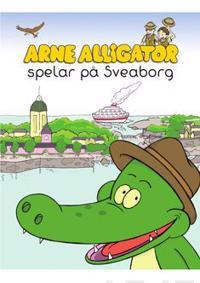 Are Alligator spelar på Sveaborg - Macke Granberg pdf epub