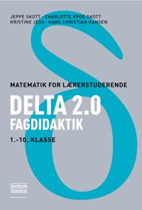 Delta 2.0; Fagdidaktik, 1. - 10. klasse