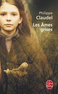 Les ames grises (Prix Renaudot 2006)