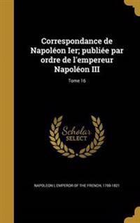 FRE-CORRESPONDANCE DE NAPOLEON