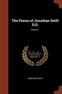 The Poems of Jonathan Swift D.D.; Volume 1