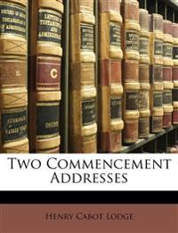Two Commencement Addresses