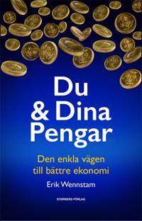 Du & dina pengar : den enkla vägen till bättre ekonomi