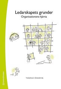 Ledarskapets grunder : organisationens hjärna