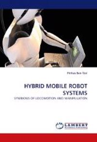 Hybrid Mobile Robot Systems