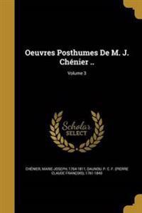 OEUVRES POSTHUMES DE M J CHENI