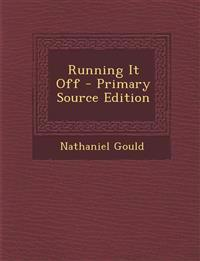 Running It Off - Primary Source Edition
