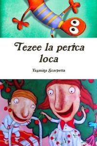 Tezee La Perica Loca