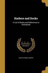 HARBORS & DOCKS
