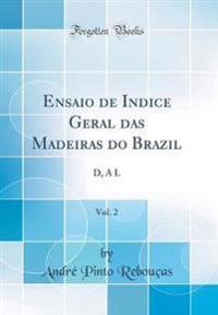 Ensaio de Indice Geral das Madeiras do Brazil, Vol. 2