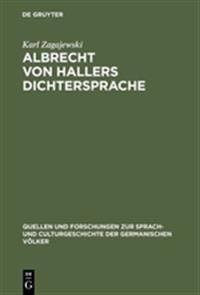 Albrecht Von Hallers Dichtersprache