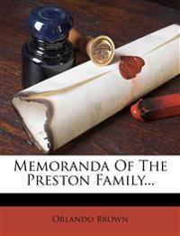 Memoranda Of The Preston Family...