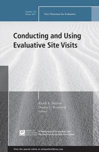 Conducting and Using Evaluative Site Visits