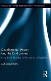 Development, Power, and the Environment