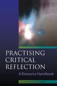 Practising Critical Reflection: A Resource Handbook