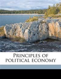 Principles of political economy Volume 2