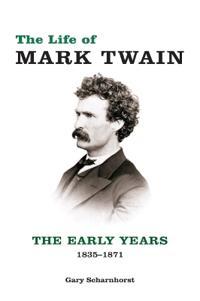 The Life of Mark Twain