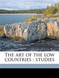 The art of the low countries : studies