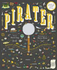 Pirater : över 200 spännande saker att upptäcka