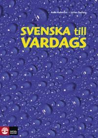Svenska till vardags Textbok, andra upplagan