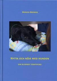 Nytta och nöje med hunden : din blivande terapihund