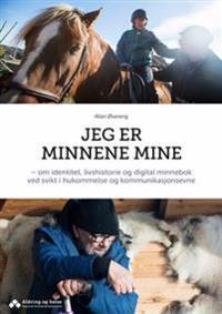 Jeg er minnene mine - Allan Øvereng | Ridgeroadrun.org