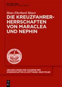Die Kreuzfahrerherrschaften Von Maraclea Und Nephin