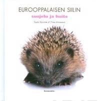 Eurooppalaisen siilin suojelu ja hoito