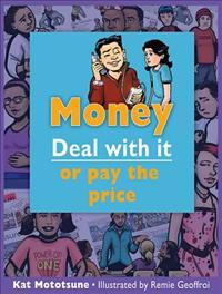 Money: Deal with It or Pay the Price