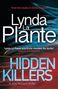 Hidden Killers: A Jane Tennison Thriller (Book 2)